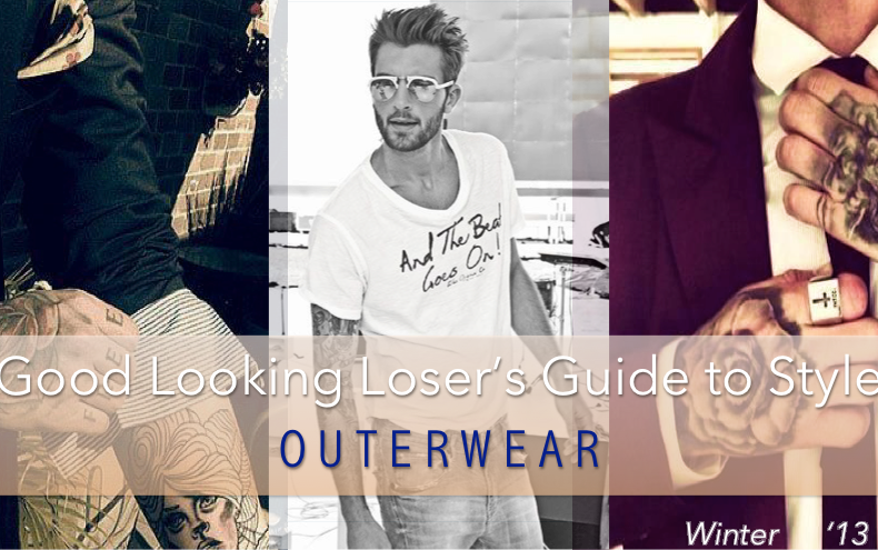 Good Looking Loser's Winter 2013 Style Guide (Shirts, Vests, Jackets)