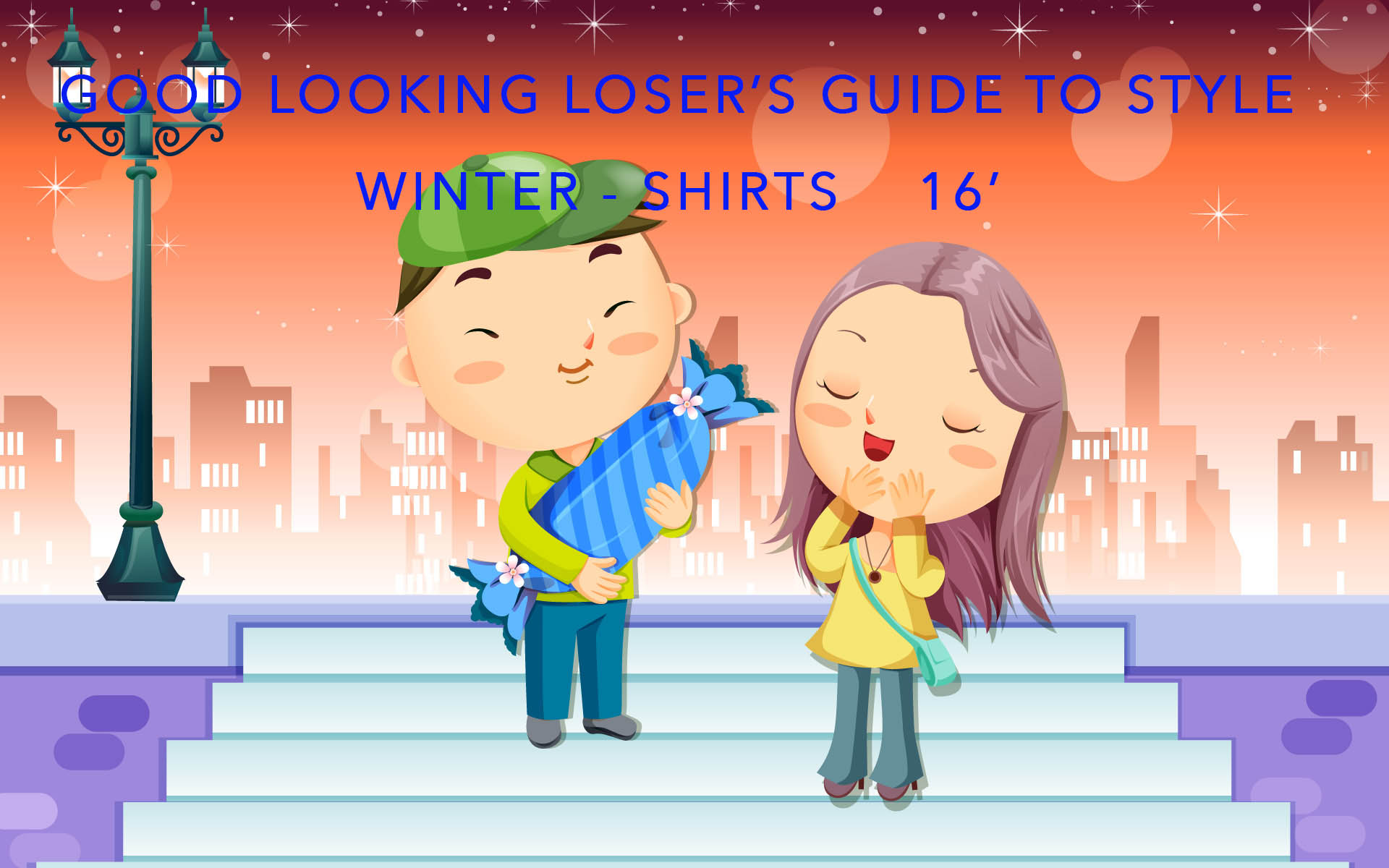 Good Looking Loser's Winter 2016 Guide to Style (Shirts)