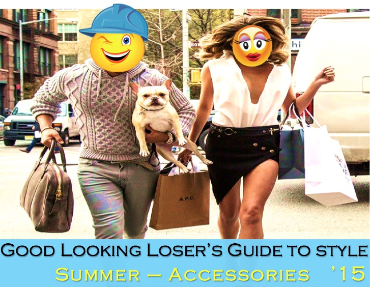 Good Looking Loser's Summer 2015 Guide to Style (Accessories & More)