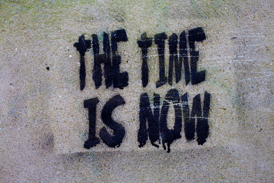 the-time-is-now